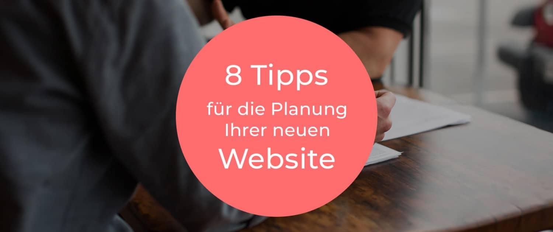 Die perfekte Planung Ihrer neuen Website